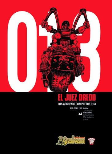 9788493567859: JUEZ DREDD LOS ARCHIVOS COMPLETOS 01.3 (Juez Dredd (kraken))