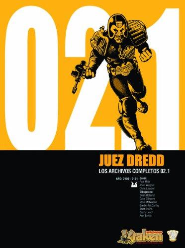 9788493567866: JUEZ DREDD LOS ARCHIVOS COMPLETOS 02.1 (Juez Dredd (kraken))