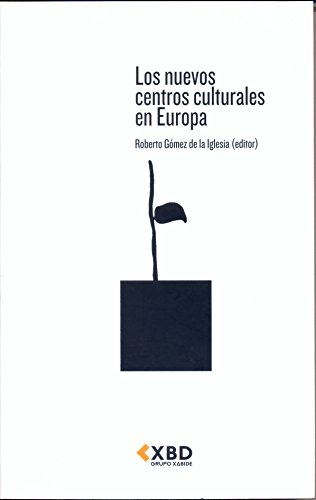 9788493569303: Los nuevos centros culturales en Europa