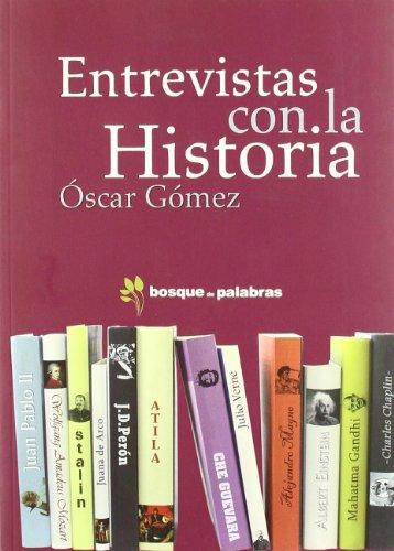 9788493569402: Entrevistas con la historia