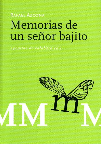 9788493570422: Memorias de un señor bajito