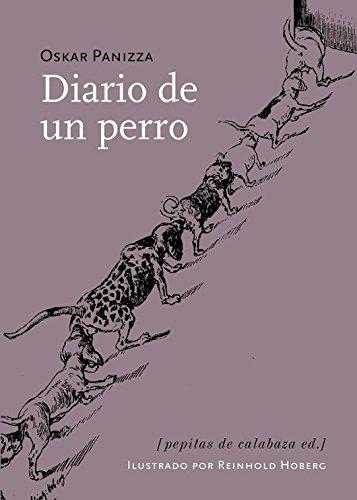 Diario de un perro (Spanish Edition): Panizza, Oskar