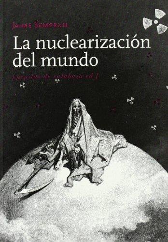 9788493570453: La nuclearización del mundo (Spanish Edition)