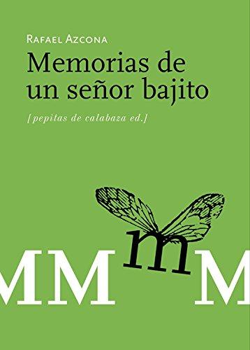 9788493570484: Memorias de un señor bajito