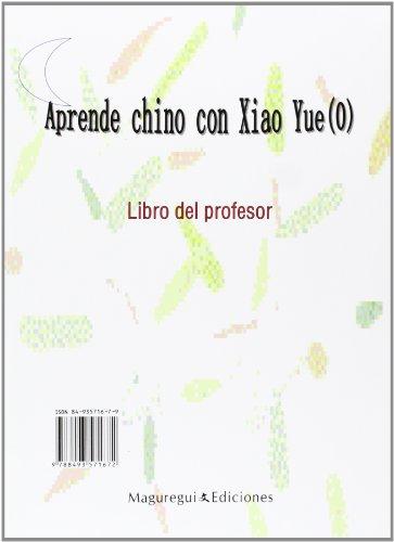 9788493571672: Aprende chino con xiao yue (0) - libro del profesor