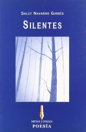 9788493572792: Silentes (Versos de yedra)