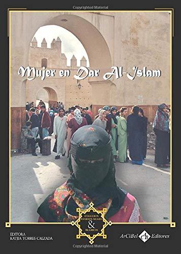 9788493574772: Mujer en Dar Al-Islam (Spanish Edition)