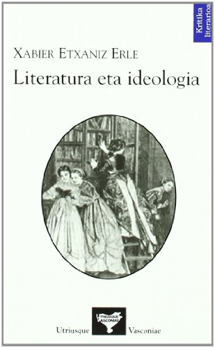 9788493575731: Literatura Eta Ideologia (Kritika Literarioa)