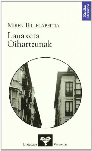 9788493575762: Lauaxeta Oihartzunak (Kritika Literarioa)