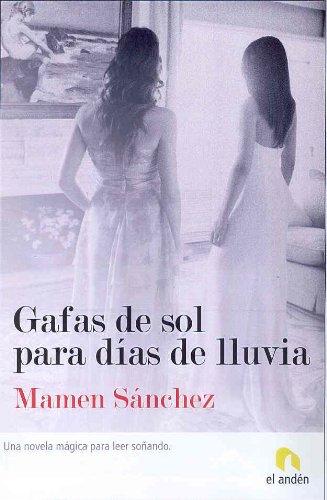 9788493575885: Gafas de Sol Para Dias de Lluvia (Spanish Edition)