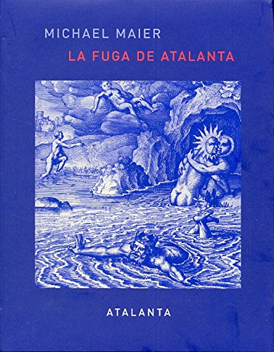 9788493576301: La fuga de Atalanta (IMAGINATIO VERA)