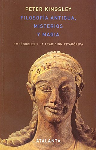 9788493576387: Filosofia antigua, misterios y magia (Spanish Edition)