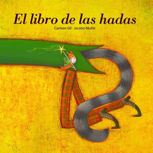 EL LIBRO DE LAS HADAS: Carmen Gil, Jacobo Muñoz