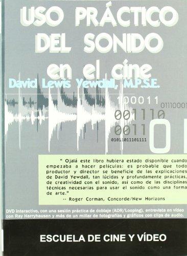 9788493576943: Uso práctico del sonido en el cine