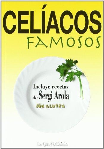 9788493577926: Celiacos Famosos