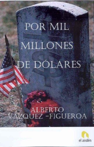 9788493578930: Por mil millones de dólares