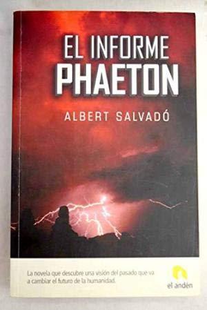 9788493578992: Informe Phaeton, El