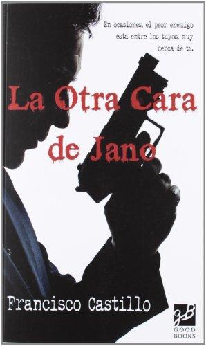 9788493579173: OTRA CARA DE JANO, LA