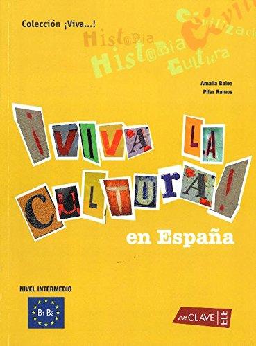 9788493579203: Viva la Cultura!-intermedio (Spanish Edition)