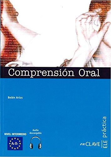 Comprensión Oral + CD audio - nivel intermedio