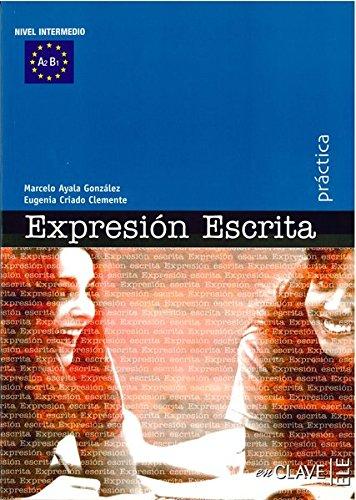 9788493579227: Expresión Escrita - intermedio (A2-B1) (Práctica)
