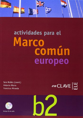 9788493579258: Marco Comun Europeo De Referencia Para LAS Lenguas: Actividades + CD B2