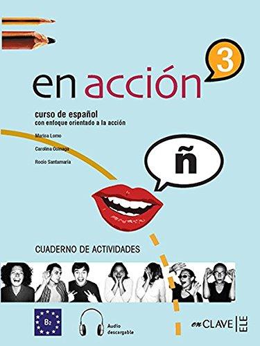 9788493579289: En accion: Cuaderno de actividades + CD-audio 3 (B2)
