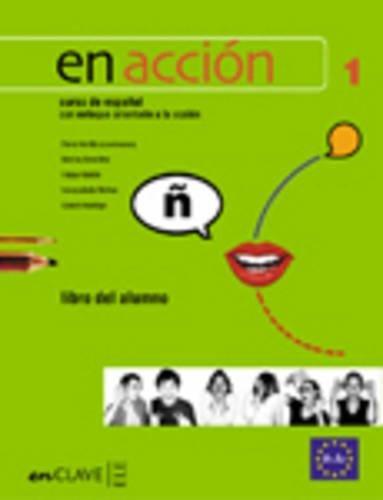9788493579296: En Acción 1 - libro del alumno