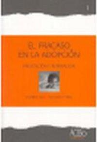 9788493579500: FRACASO EN LA ADOPCION.PREVENCION Y REPARACION