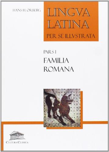 9788493579852: Lingua latina per se illustrata : familia romana