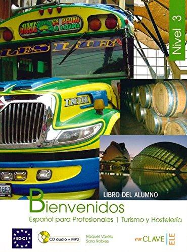 9788493580582: Bienvenidos: Espanol Para Profesionales