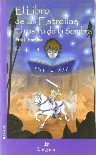9788493582173: Libro De Las Estrellas 3. El Rostro De La Sombra