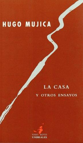 9788493584252: La casa y otros ensayos (Spanish Edition)