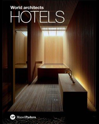 World Architects Hotels: Herminio Blanco