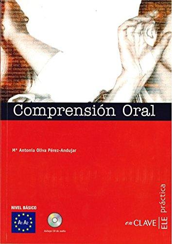 9788493586546: Comprensión Oral + CD audio - iniciación (A1-A2) (Práctica)