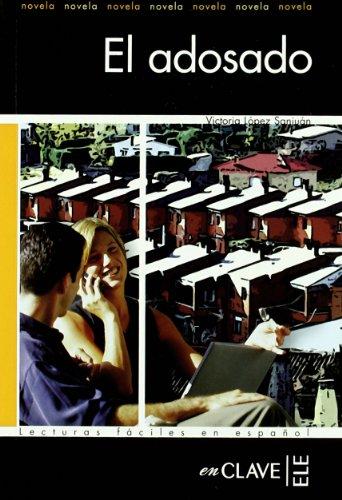 9788493586553: El adosado. Nivel A1-A2 (Spanish Edition)