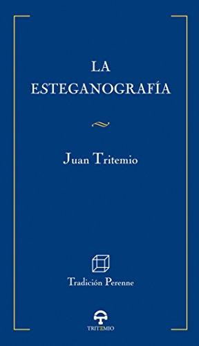 9788493587109: La Esteganografía (Tradición Perenne)