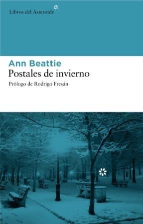 9788493591496: Postales De Invierno (Libros del Asteroide)