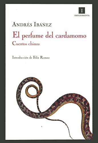 9788493592745: El perfume del cardamomo: Cuentos chinos (Spanish Edition)