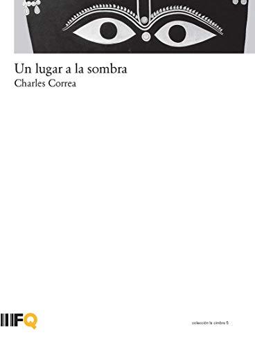 9788493592967: Un lugar a la sombra (R) (2008)