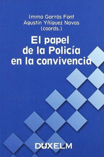 9788493593391: EL PAPEL DE LA POLICÍA EN LA CONVIVENCIA