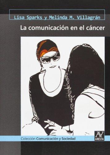9788493594855: La comunicación en el cáncer