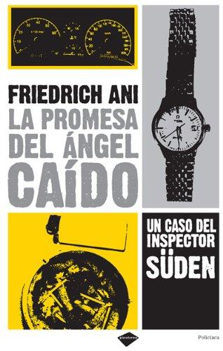La promesa del ángel caído: Un caso: Ani, Friedrich