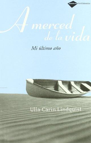 9788493596286: A Merced De La Vida (Testimonio)