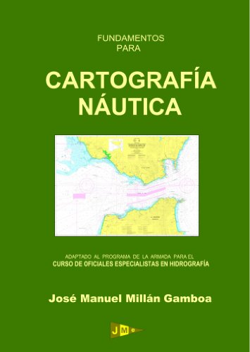 9788493596569: Fundamentos Para Cartografía Náutica (Spanish Edition)