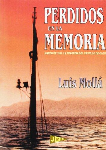 9788493596576: Perdidos En La Memoria