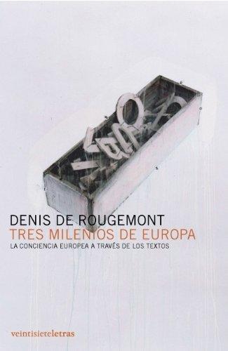 9788493596910: Tres milenios de Europa: La conciencia europea a través de los textos (In/mediaciones)