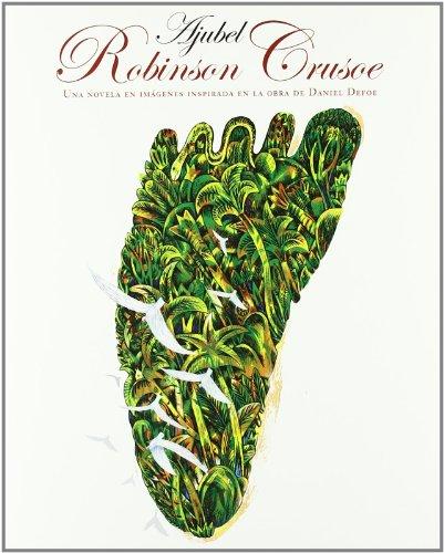 9788493598204: Robinson crusoe : una novela en imagenes: una novela en imágenes inspirada en la obra de Daniel Defoe: 15