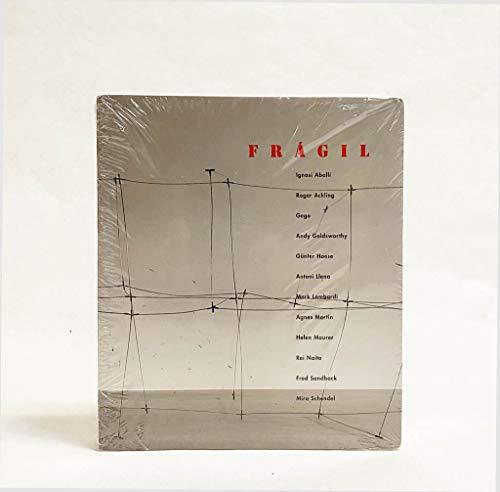 9788493600433: Fragil: Ignasi Aballi, Roger Ackling, Gego ... (Spanish Edition)