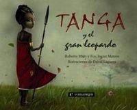 9788493600693: Tanga y el gran leopardo (Infantil (comanegra))